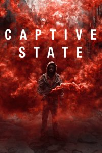 Captive State PG-13 2019