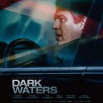 Dark Waters PG-13 2019