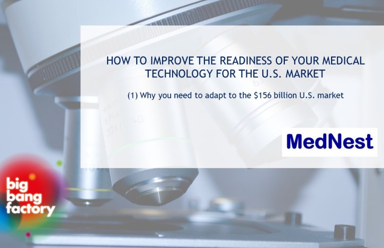 How to improve the readiness of your medical technologies for the U.S. market?