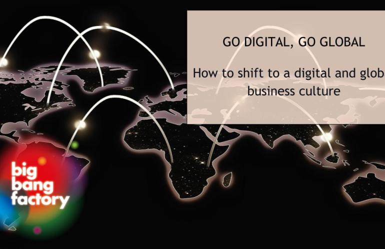 How to shift to a digital and global business culture