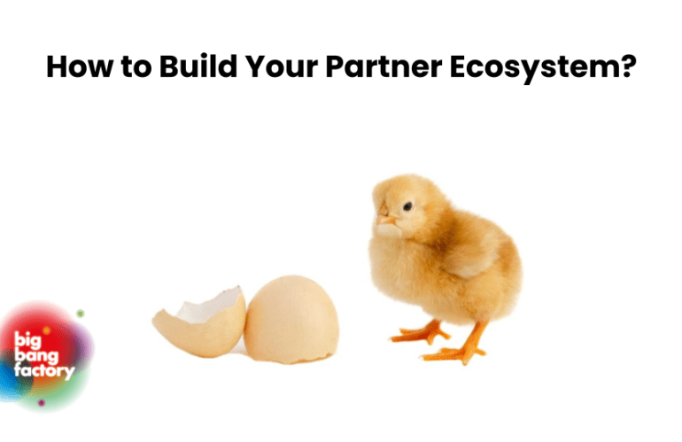 How to build a partner ecosystem in the US? Or the Chicken and Egg problem.