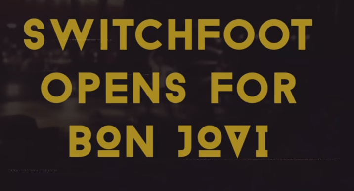 SWITCHFOOT opens for BON JOVI