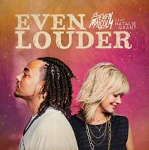 Even Louder (feat. NATALIE GRANT) - Even Louder