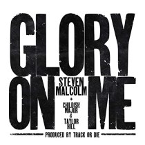 Glory On Me (feat. CHILDISH MAJOR & TAYLOR HILL) - Glory On Me