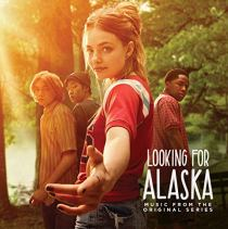 To Be Alone With You - Looking for Alaska (Music from the Original Series)
