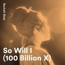 So Will I (100 Billion X) - So Will I (100 Billion X)