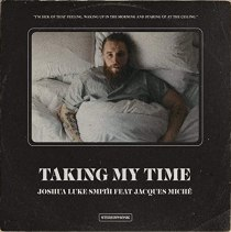 Taking My Time (feat. JACQUES MICHE) - Taking My Time