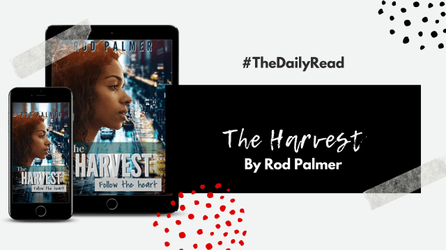 #TheDailyRead – The Harvest by Rod Palmer