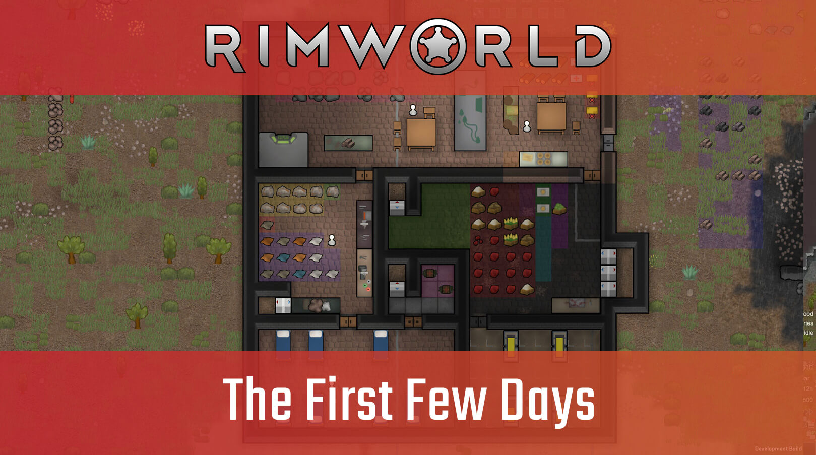 Your First Few Days - Rimworld Guide - Big Boss Battle (B3)