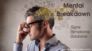 Overcoming Mental Breakdown can be Challenging but with these tips you will be able to beat it.