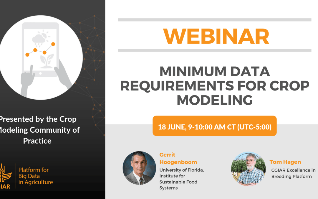 [WEBINAR] Minimum Data Requirements for Crop Modeling