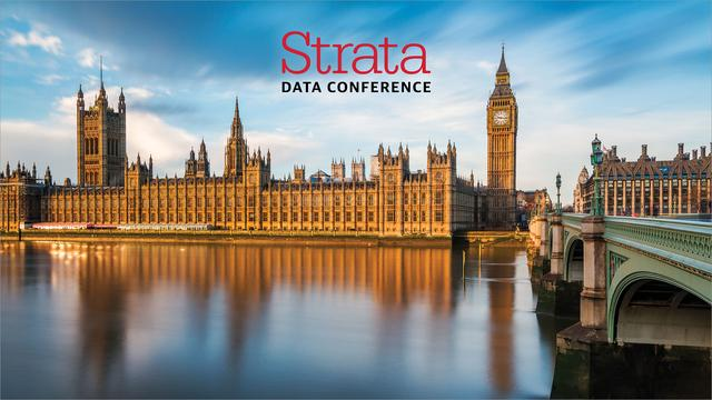 Strata Data Conference London 2017: A Recap