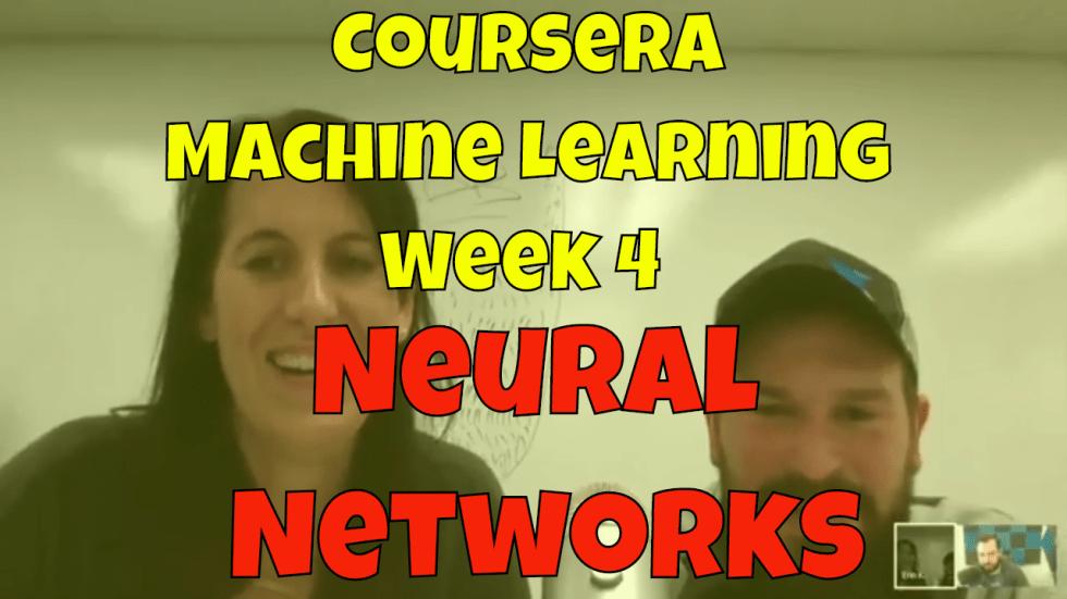 Machine Learning Coursera - Week 4
