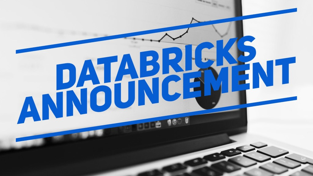 Big Data Beard Discuss the Databricks Series E  Announcement