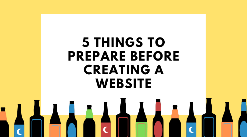 5 things to prepare before creating your website