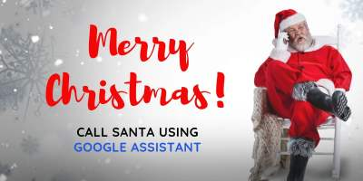 Android users can Call Santa using Google Assistant on your phone ? 4