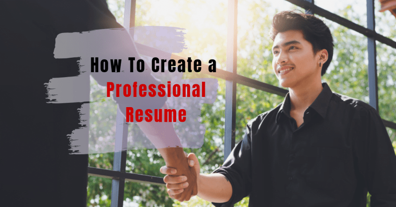 How To Create a Professional Resume? 1