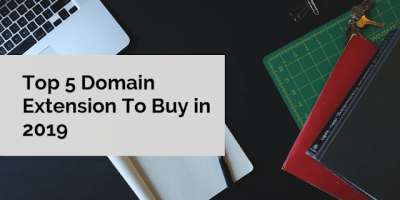 Top 5 Domain Extension To Buy in 2019 2