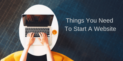 Things You Need To Start A Website 9
