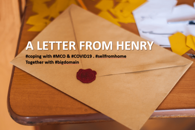 a letter from Henry - coping with MCO and COVID19 - What Malaysian Business can do