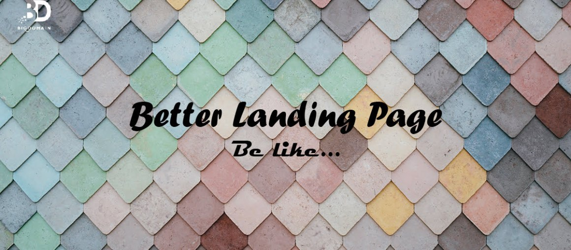 Simple yet Critical Tips for Creating Better Landing Pages