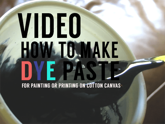How to Paint or Print with Dye Paste