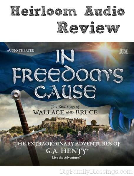 In Freedom's Cause is the real story of William Wallace and Robert the Bruce. Written by G. A. Henty and adapted for audio dramatization, this story will have your entire family on the edge of their seats. I suggest listening for the first time on a long car ride. Because I guarantee you that you won't be able to get out of your car for the entire 2.5 hours!
