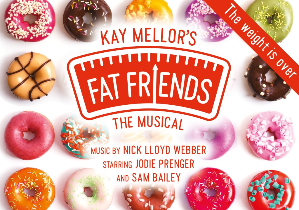 Fat Friends The Musical Norwich Theatre Royal