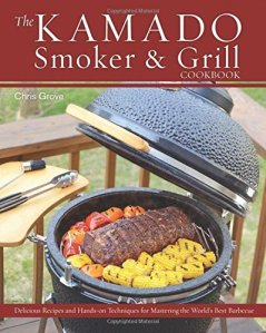 The-Kamado-Smoker-and-Grill-Cookbook-Recipes-and-Techniques-for-the-Worlds-Best-Barbecue-0