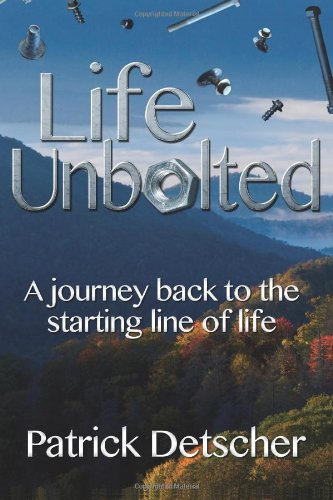 Life Unbolted