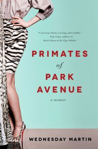 Primates of Park Avenue: A Review