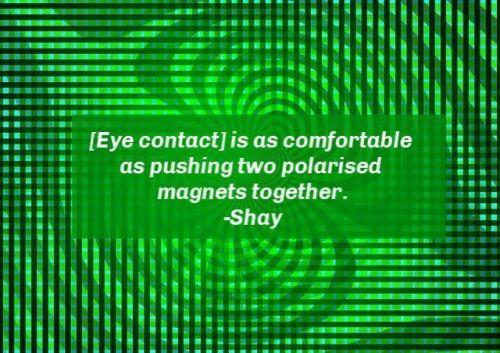 Beyond eye contact