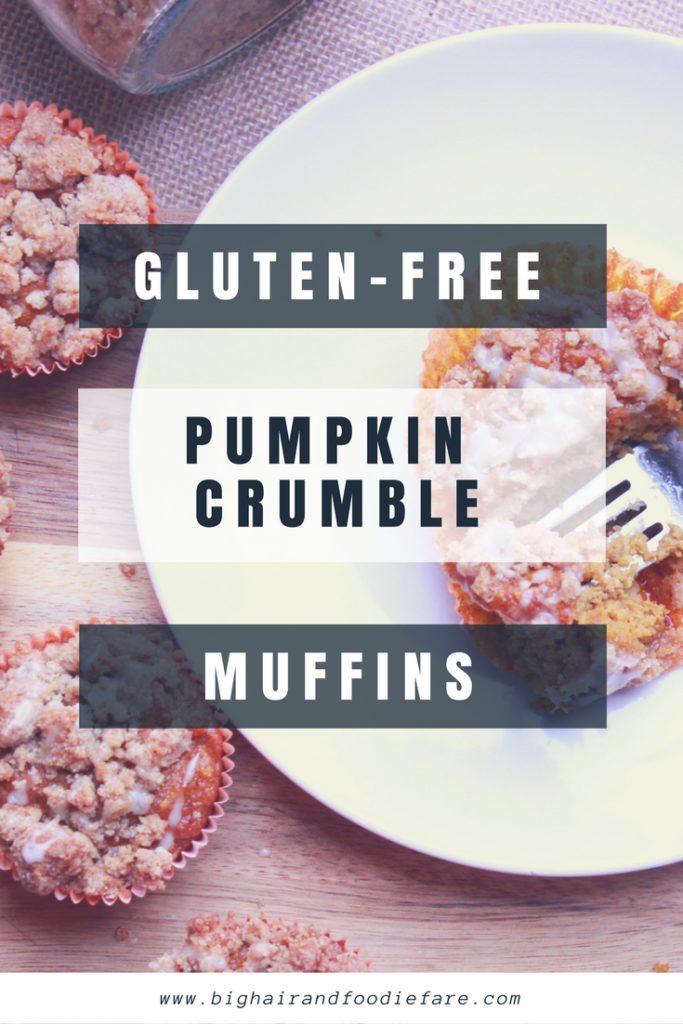 Gluten Free Pumpkin Crumble Muffins