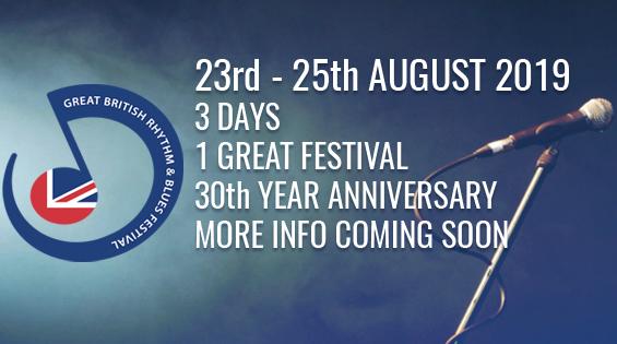 The Great British Rhythm & Blues Festival 2019 Dates Announced