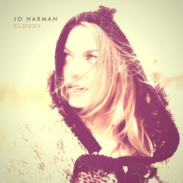 Jo Harman's Rendition of 'Cloudy' out this Friday!