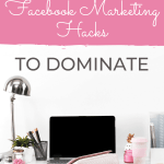 Use These Facebook Marketing Hacks To Dominate
