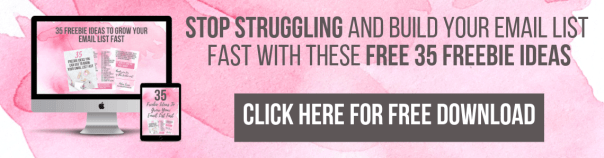 STOP Struggling and Build Your Email List FAST with these FREE 35 Freebie Ideas