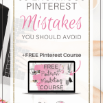 55 Enormous Pinterest Mistakes You Should Avoid