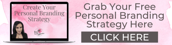 Grab Your FREE Personal Branding Strategy Here. Create a killer personal brand that will attract the right audience to you and help you build your business FAST! #BigIncomeParadise #PersonalBranding #Branding #Branding101