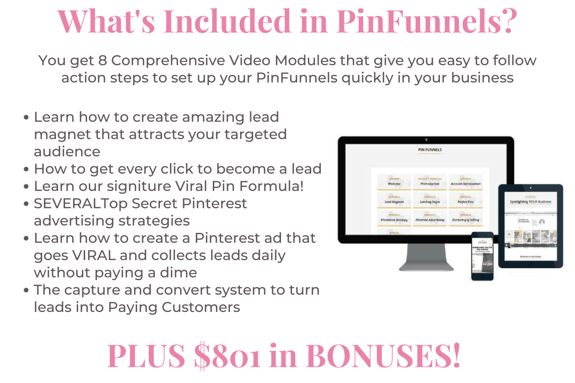 PinFunnels is the best course about Pinterest marketing. It will help you build your business fast.