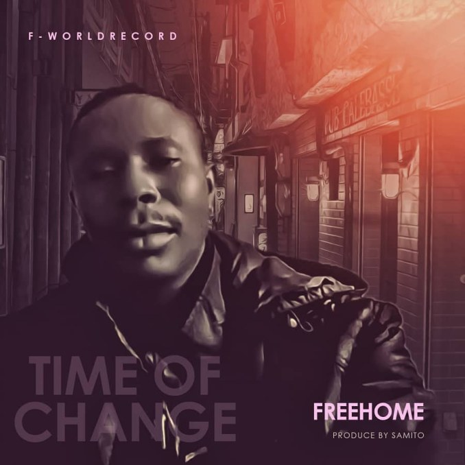Music: FreeHome – Time Of Change (Prod. By Samito)