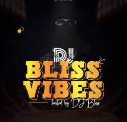 Mixtape: Warritatafo X DJ Bliss – DJ Bliss Vibes Mix (Vol. 2)
