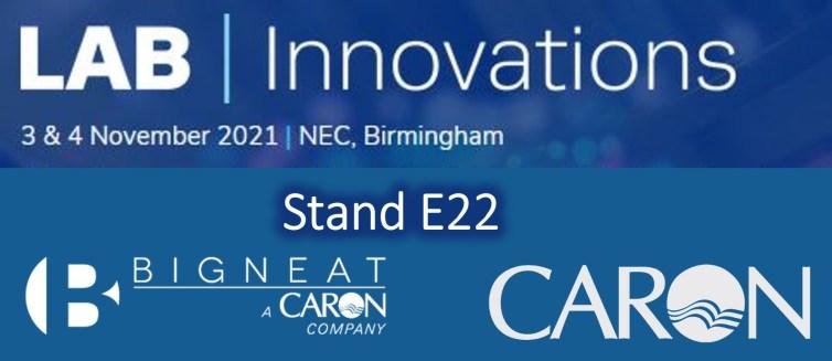 Bigneat & Caron at Lab Innovation 21