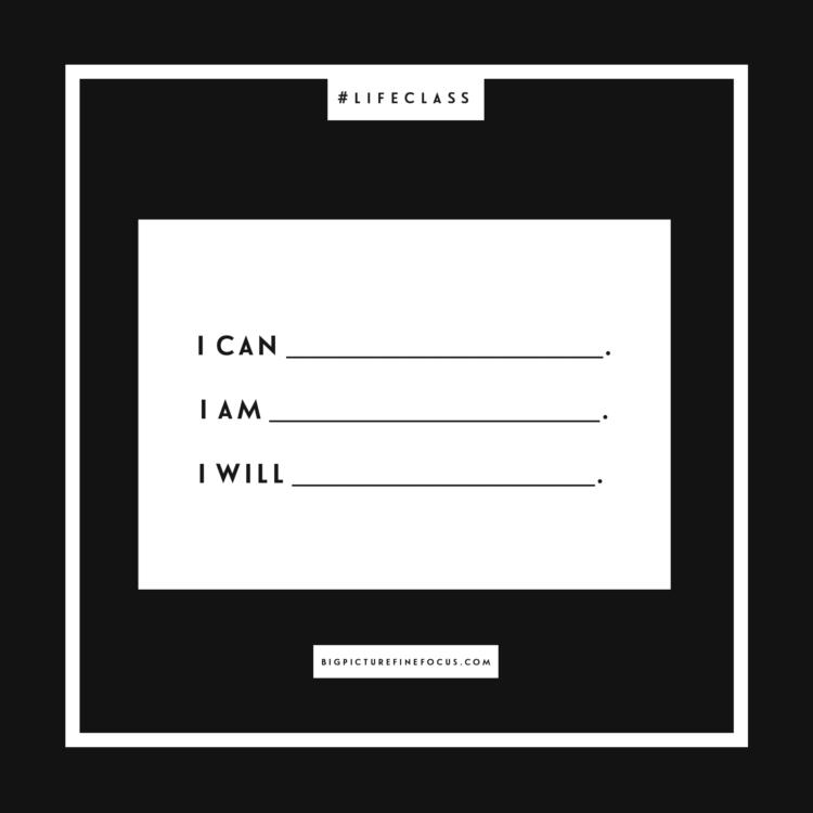 i-can______-i-am______-i-will-_____