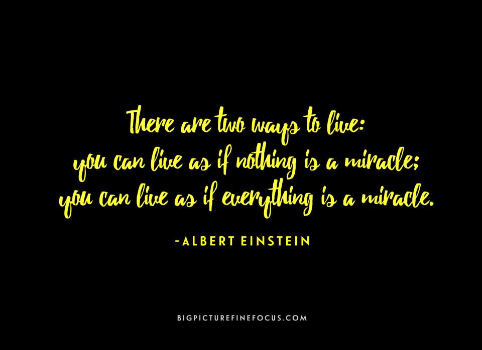 Everything-is-a-miracle-Albert-Einstein