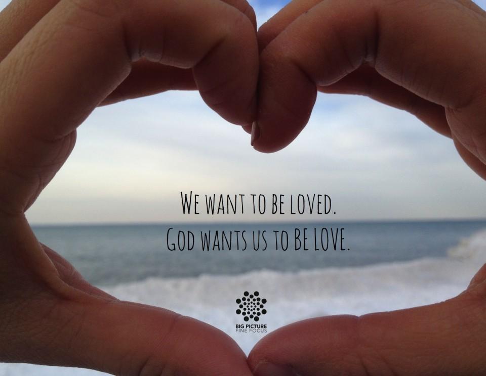 Be Love(d)
