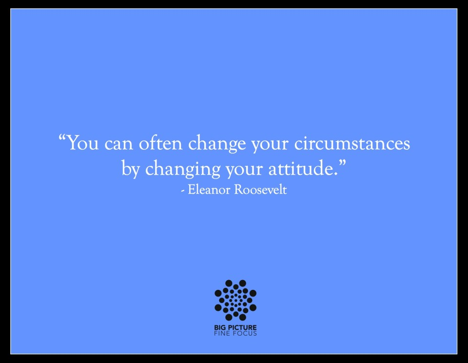 Eleanor Roosevelt on Attitude