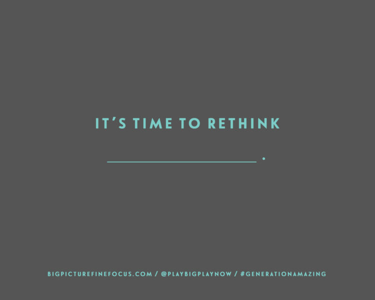 It's-time-to-rethink-________