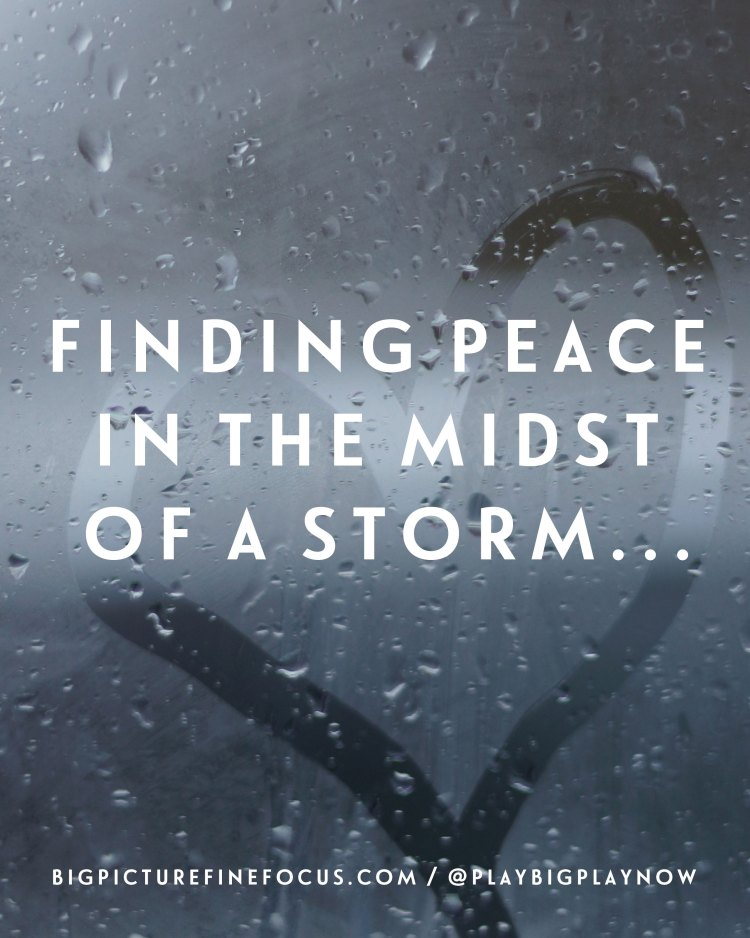finding-peace-in-the-midst-of-a-storm