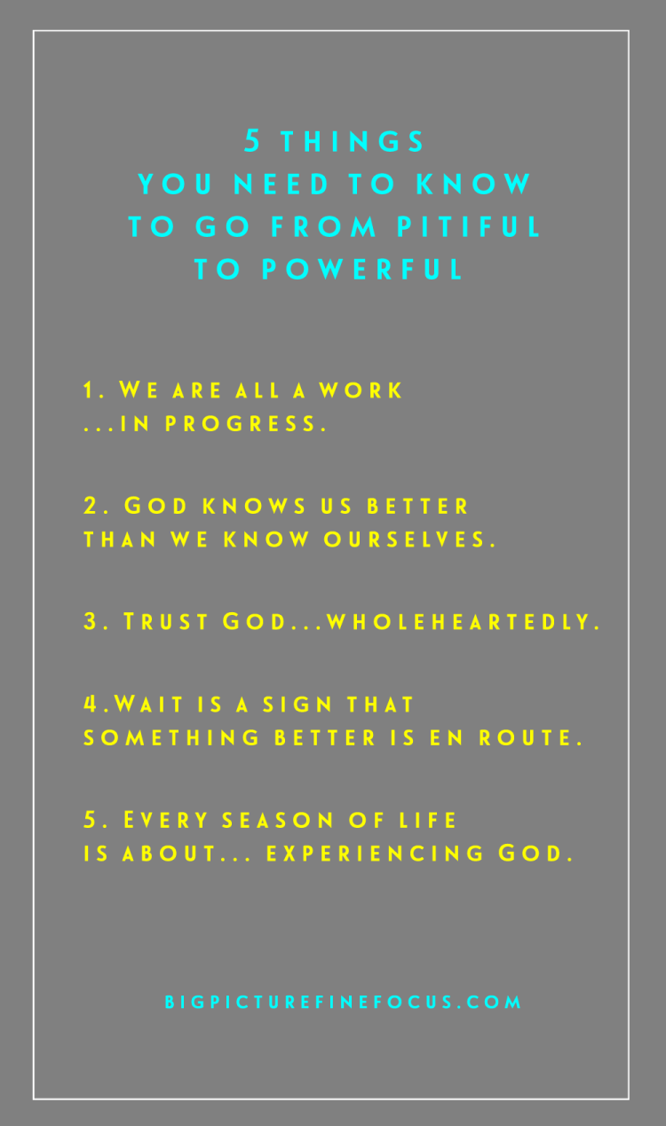 5-things-you-need-to-know-to-go-from-pitiful-to-powerful